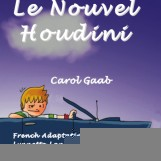 Le Nouvel Houdini – Novel