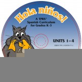 ¡Hola niños! K-3 – Units 1-4 on CD