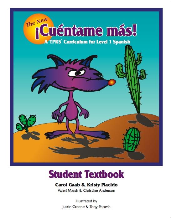 The New ¡Cuéntame más! Student Text