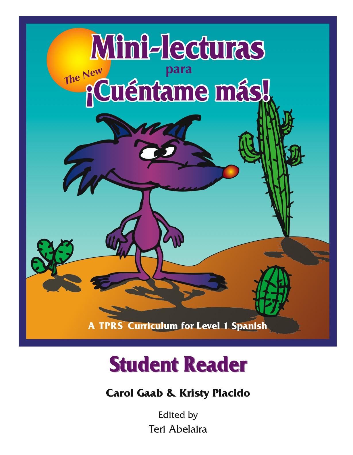 The New ¡Cuéntame más! Student Reader