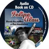Felipe Alou: Desde los valles a las montañas – Audio Book on CD