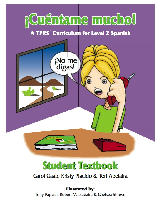 ¡Cuéntame mucho! Student Text