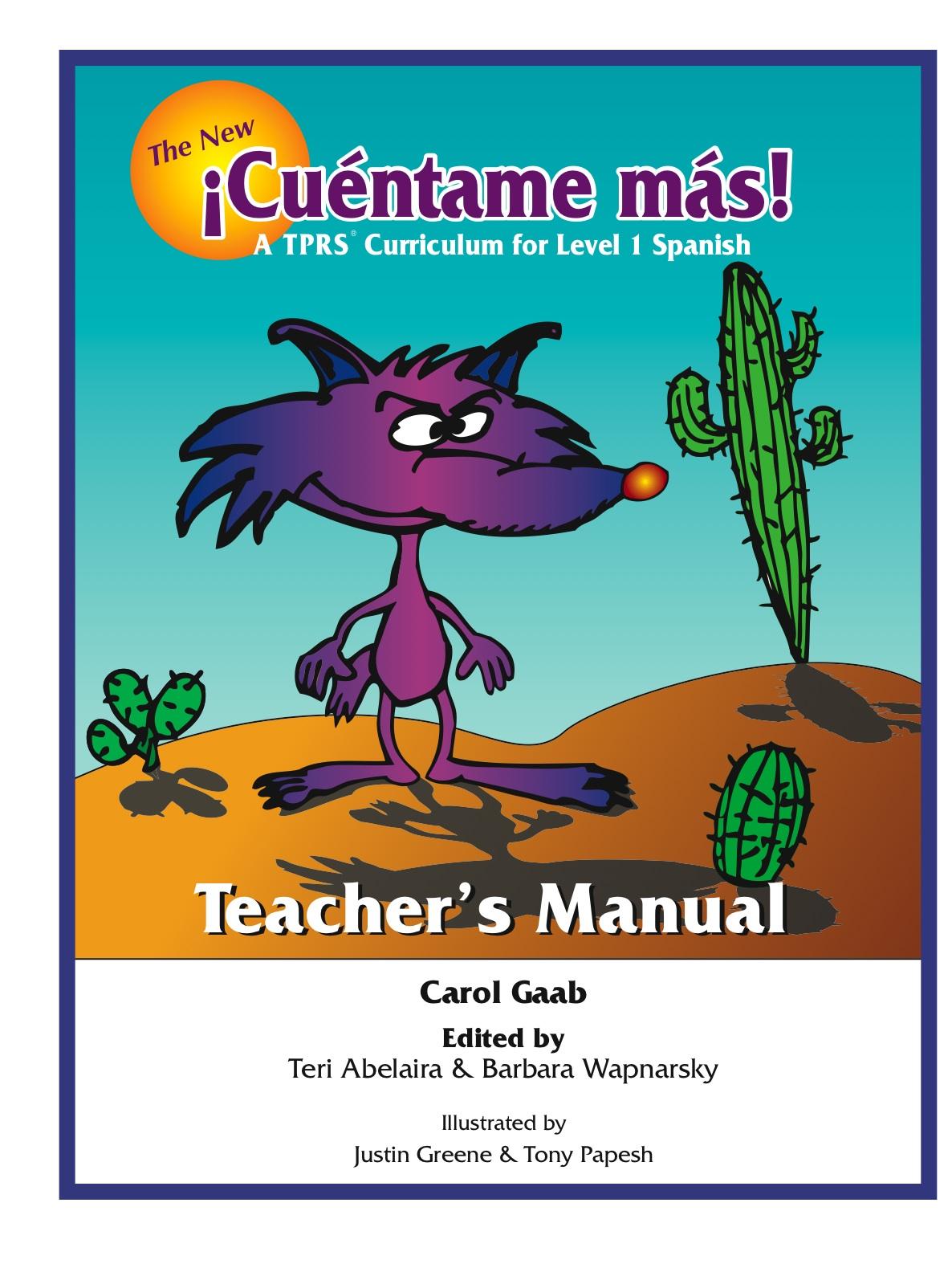 The New ¡Cuéntame más! Teacher's Manual