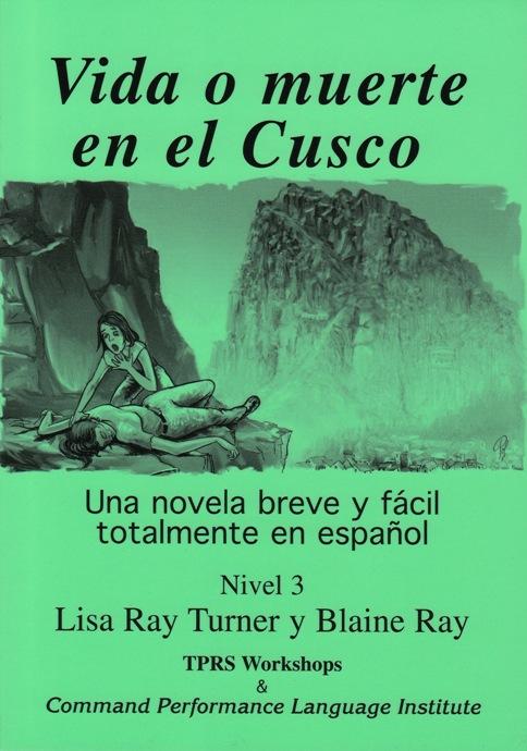 Vida o Muerte en el Cusco – Novel