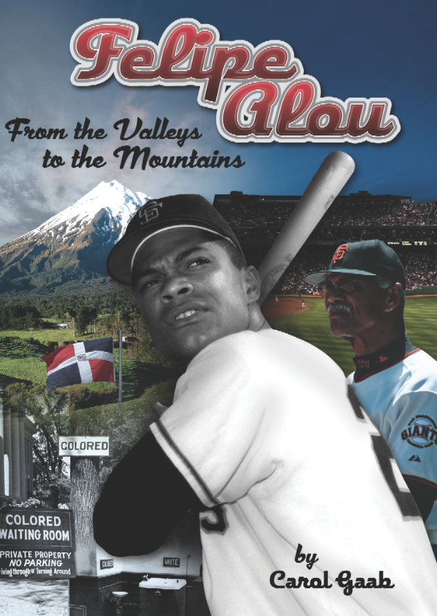 Felipe Alou: From the Valleys to the Mountains – Novel (English version)