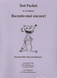 Raconte-moi Encore! Tests with Answer Keys