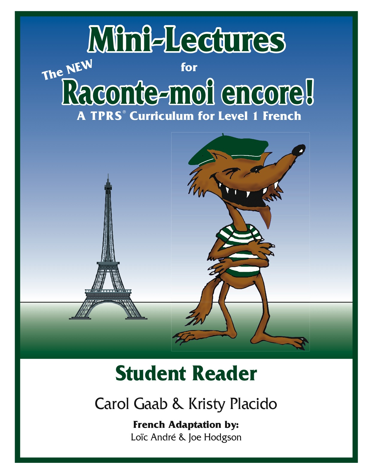 The NEW Raconte-moi encore! Student Reader