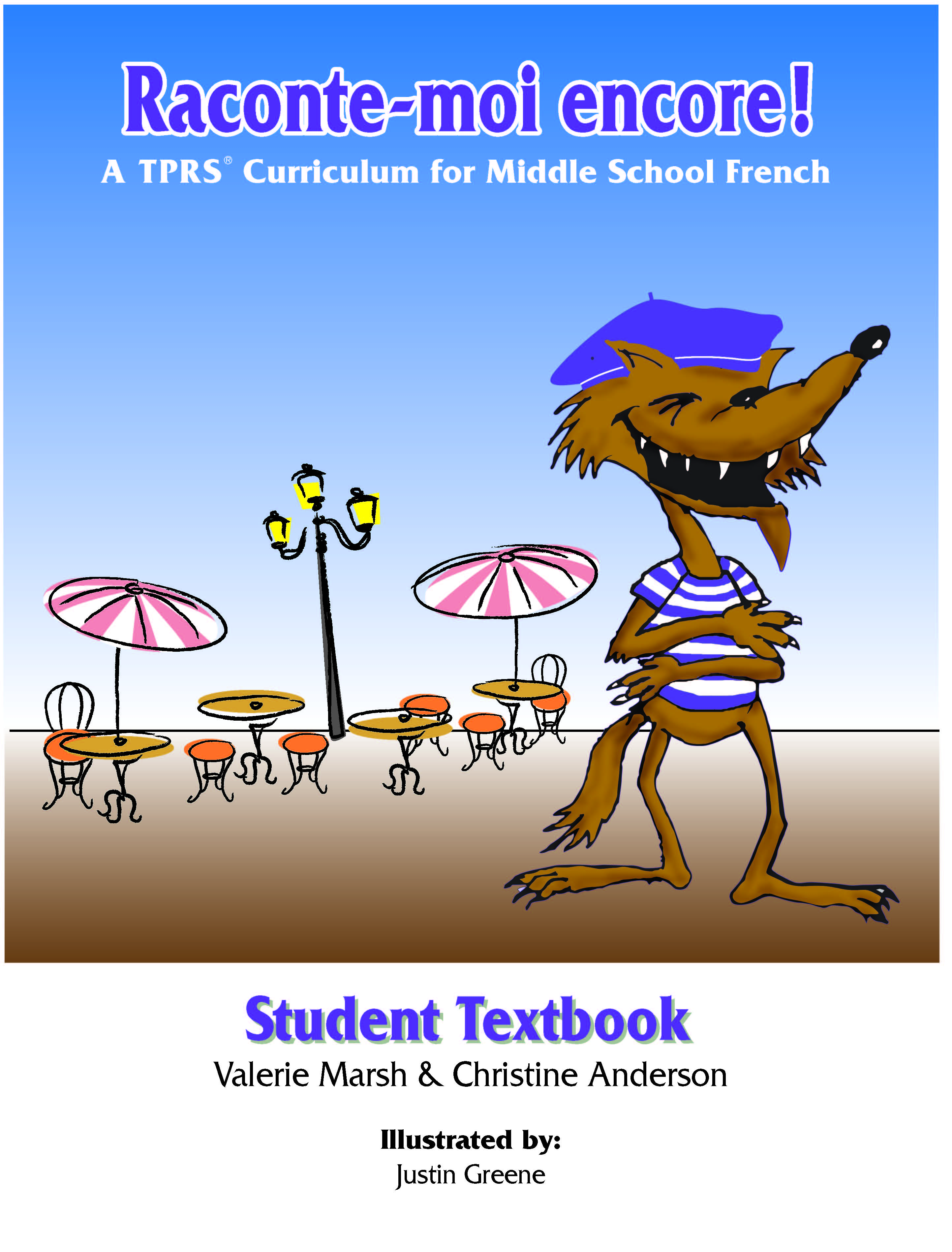 Raconte-moi Encore! Student Text
