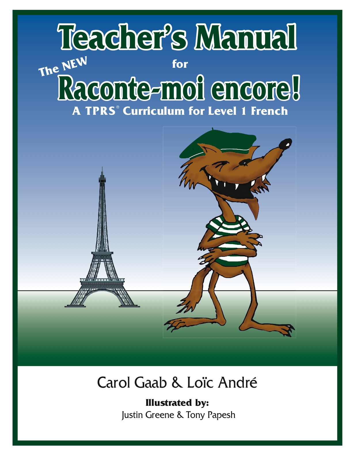 The NEW Raconte-moi encore! Teacher's Manual