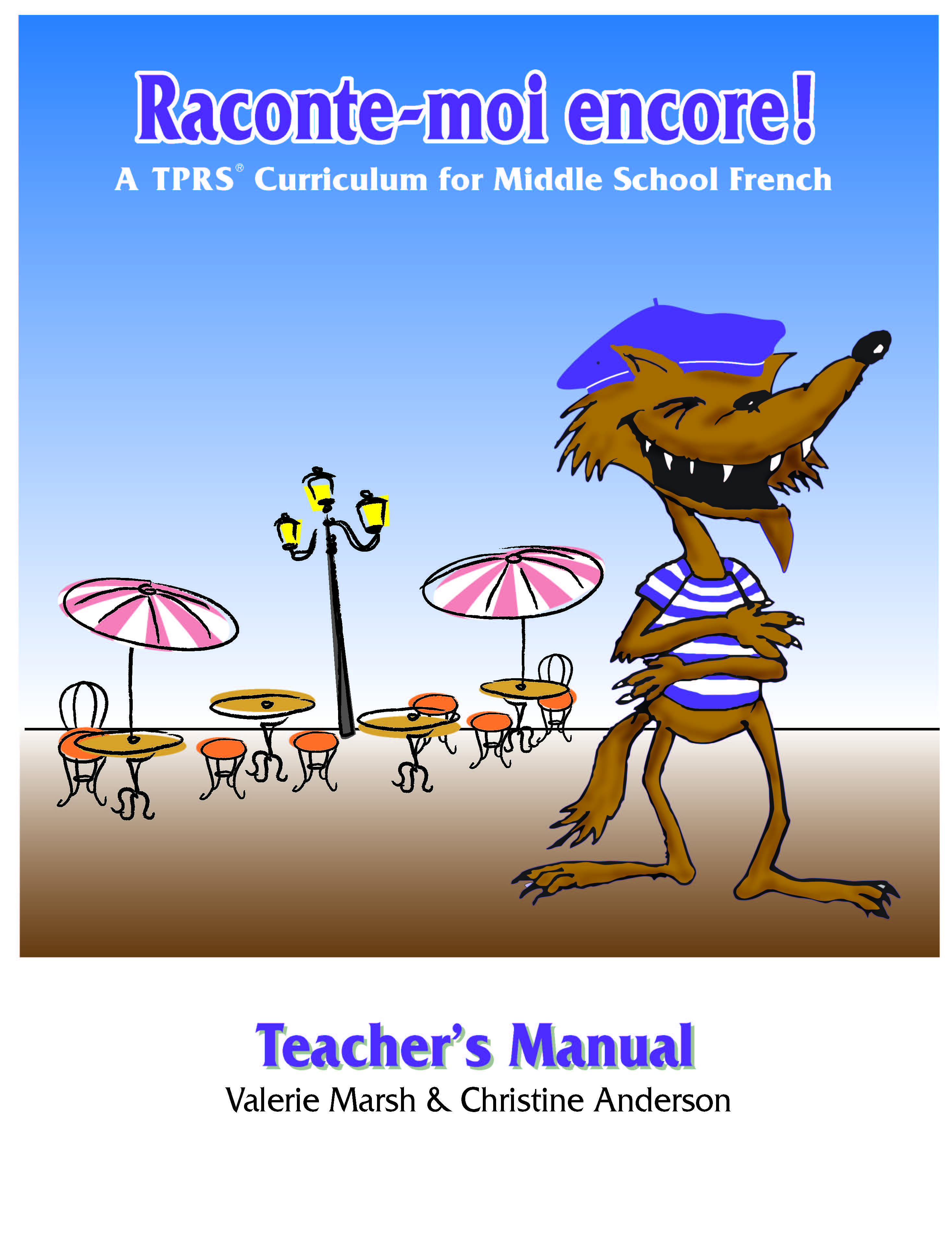 Raconte-moi Encore! Teacher's Manual