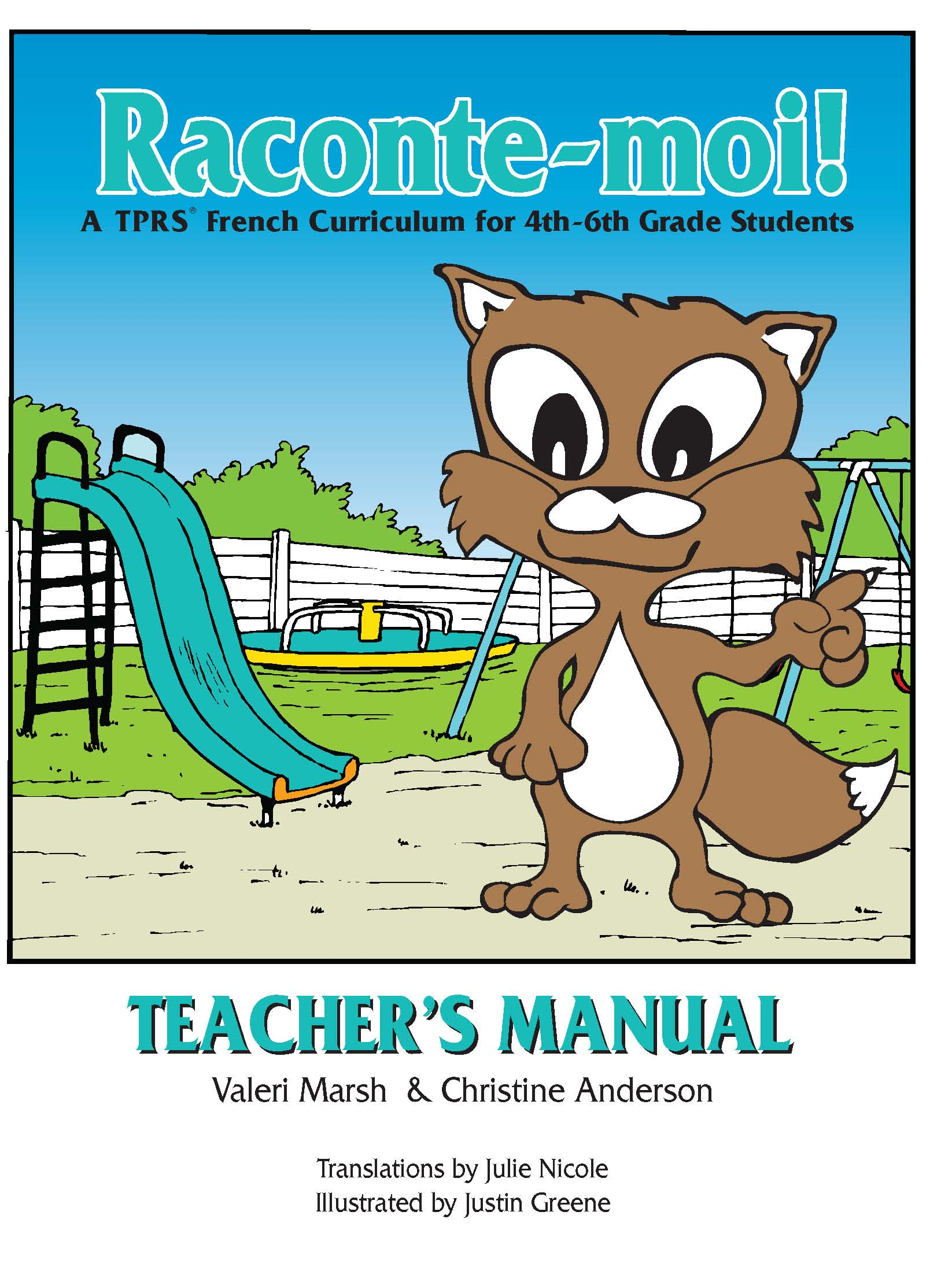 Raconte-moi! Teacher's Manual