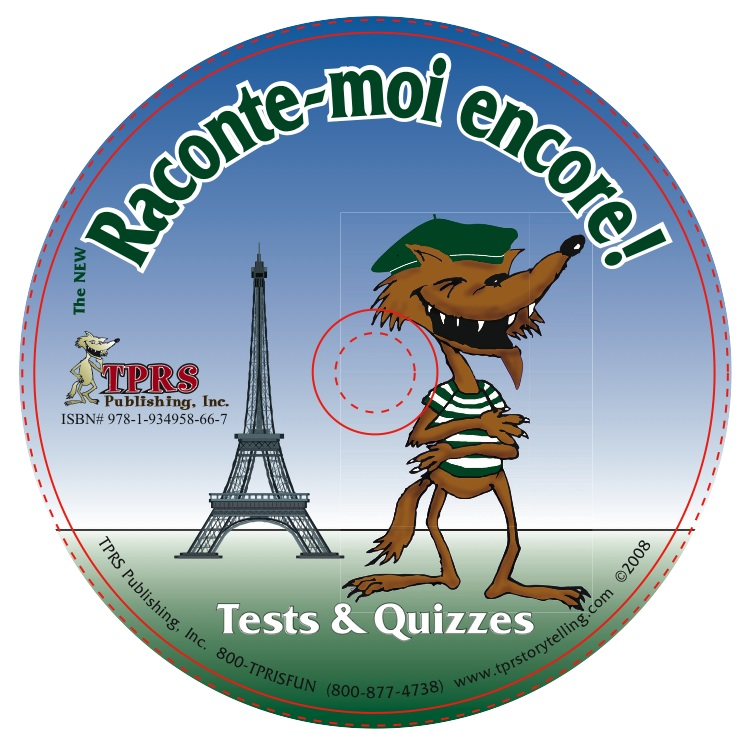 The NEW Raconte-moi encore! Tests with Answer Keys