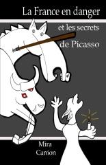 La France en danger et les secrets de Picasso – Novel