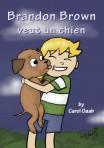 Brandon Brown veut un chien – Novel