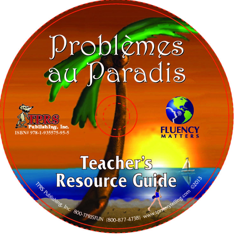 Problèmes au Paradis – Teacher's Guide on CD