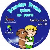 Brandon Brown quiere un perro – Audio Book on CD