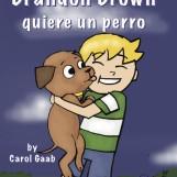 Brandon Brown quiere un perro E-course (Individual Subscription)