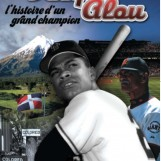 Felipe Alou:  l'histoire d'un grand champion – Novel