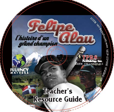 Felipe Alou:  l'histoire d'un grand champion (French)- Teacher's Guide on CD