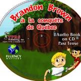 Brandon Brown à la conquête de Quèbec – Audio Book on CD – Past Tense