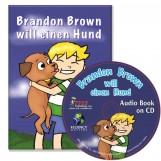 Brandon Brown will einen Hund – Novel/Audio CD Package
