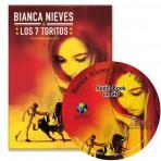 Bianca Nieves y los 7 toritos – Novel/Audio CD Package