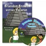 Brandon Brown versus Yucatán – Novel/Audio CD Package – Present Tense