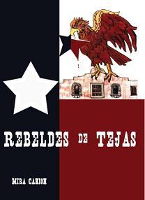 Rebeldes de Tejas E-course (Individual Subscription)