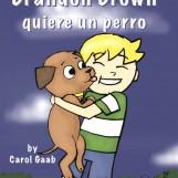 Brandon Brown quiere un perro E-course (Premium 9-month Class Subscription)