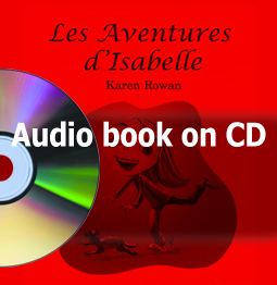 Les Aventures d'Isabelle – Audio Book on CD