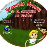 Brandon Brown à la conquête de Quèbec – Teacher's Guide on CD