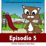 Cuéntame Episode 5 E-course (Premium 9-month Class Subscription)