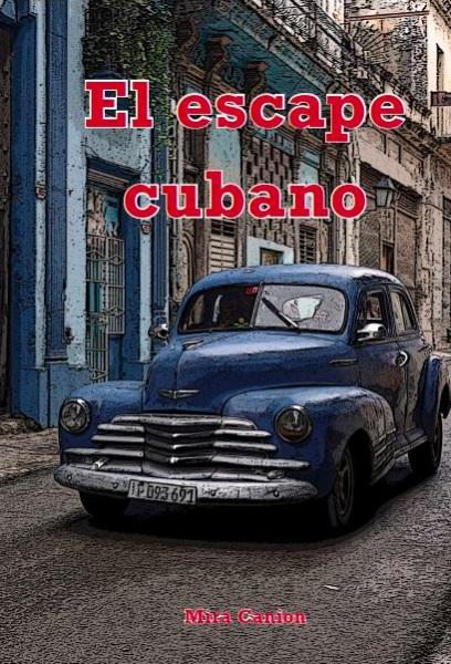 El Escape Cubano – Novel
